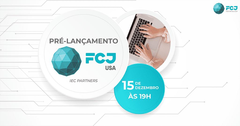 FCJ USA PRÉ LANÇAMENTO